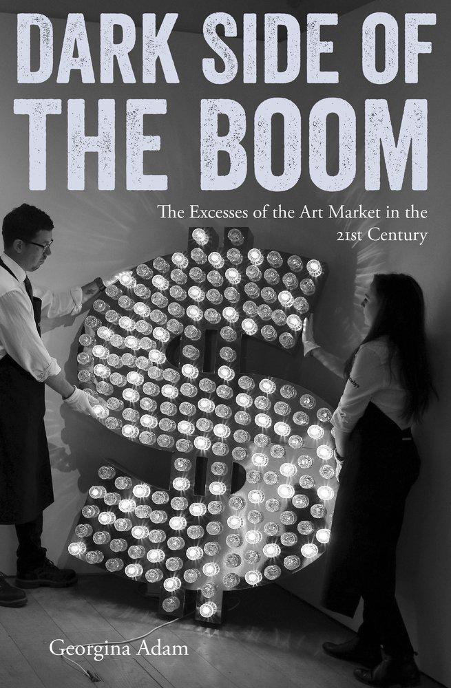艺术市场书籍推荐《繁荣的阴暗面:21世纪艺术市场的过剩》